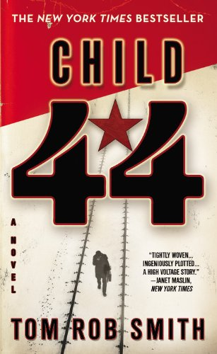 The Child 44 Trilogy: Child 44