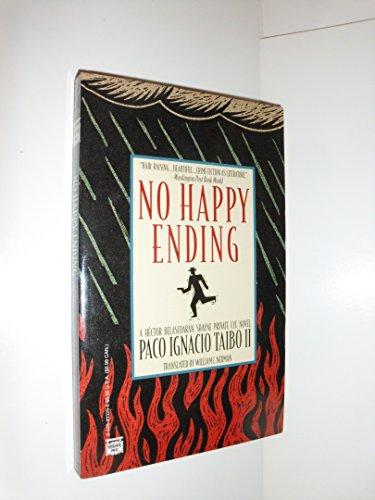 No Happy Ending: Paco Ignacio, II Taibo