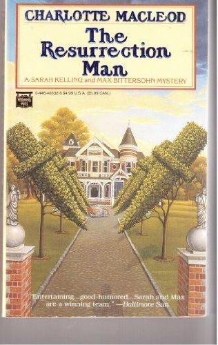 The Resurrection Man (Sarah Kelling and Max Bittersohn Mysteries): MacLeod, Charlotte