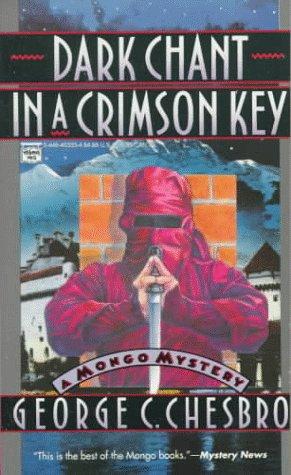 Dark Chant in a Crimson Key: Chesbro, George C.