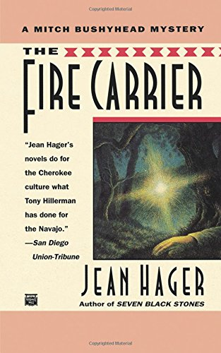 9780446403870: The Fire Carrier (Mitch Bushyhead Mystery)