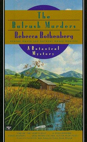 Bulrush Murders: Rothenberg, Rebecca