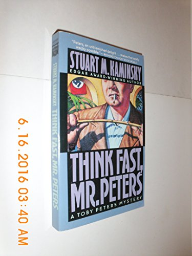 9780446404402: Think Fast, Mr. Peters (A Toby Peters Mystery)