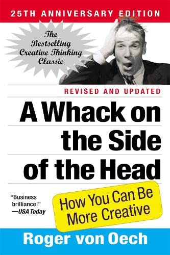 9780446404662: A Whack on the Side of the Head: How You Can Be More Creative