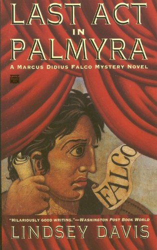 9780446404747: Last Act in Palmyra (Marcus Didius Falco Mysteries)