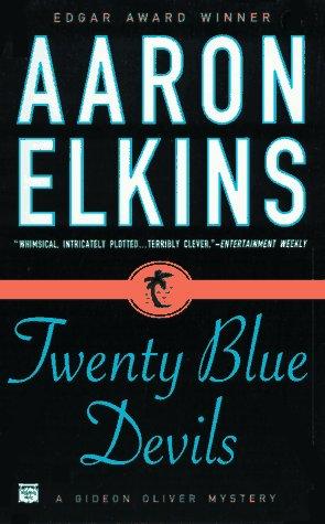 Twenty Blue Devils (Gideon Oliver Mysteries) (0446405264) by Aaron Elkins