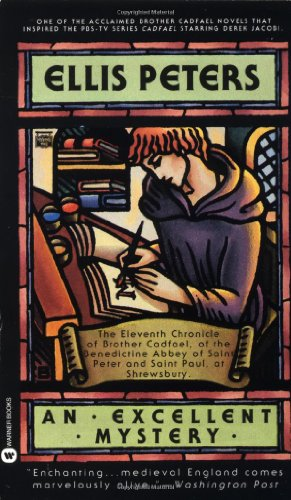 9780446405324: An Excellent Mystery: The Eleventh Chronicle of Brother Cadfael (Brother Cadfael Mysteries)