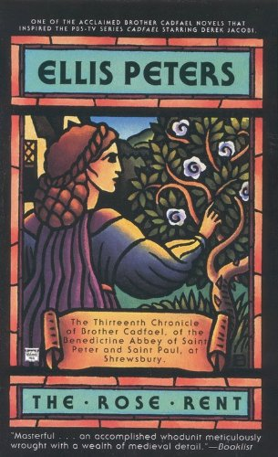 The Rose Rent (Chronicles of Brother Cadfael) (0446405337) by Ellis Peters