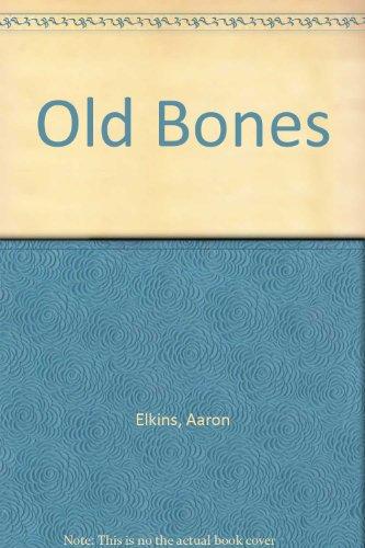 9780446406871: Old Bones