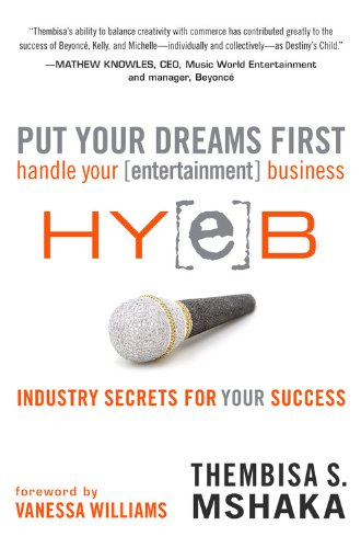 9780446409469: Put Your Dreams First: Handle Your [entertainment] Business