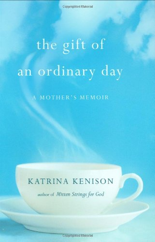9780446409483: The Gift Of An Ordinary Day: A Mother's Memoir