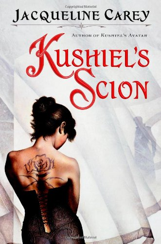 9780446500029: Kushiel's Scion