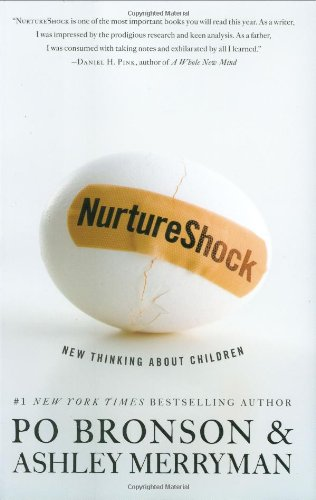 9780446504126: NurtureShock: New Thinking About Children