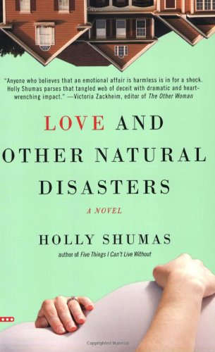 9780446504775: Love and Other Natural Disasters