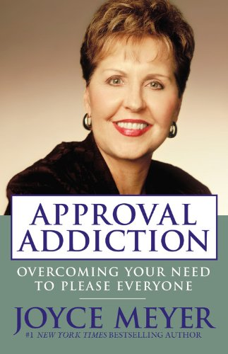 9780446504904: Approval Addiction: Overcoming Your Need to Please Everyone