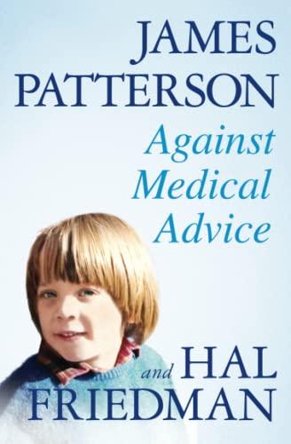 9780446505246: Against Medical Advice