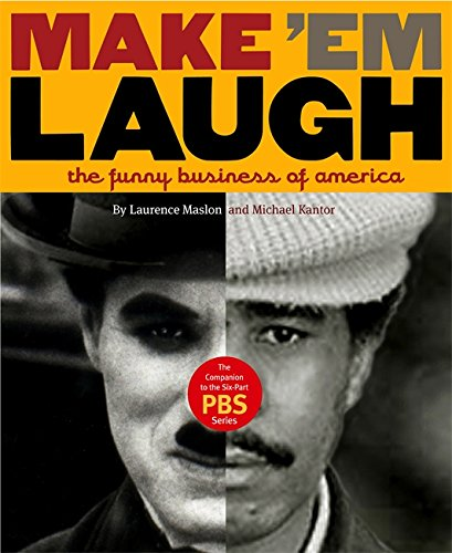 Make 'Em Laugh: The Funny Business of America (0446505315) by Laurence Maslon; Michael Kantor