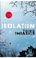 9780446505536: Isolation