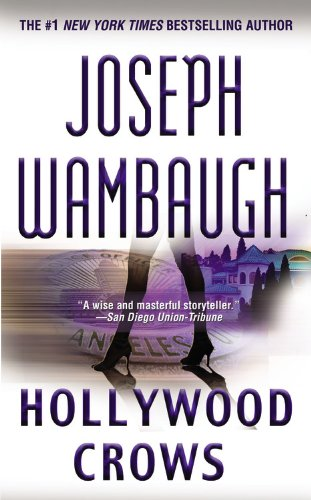 9780446505826: Hollywood Crows: A Novel