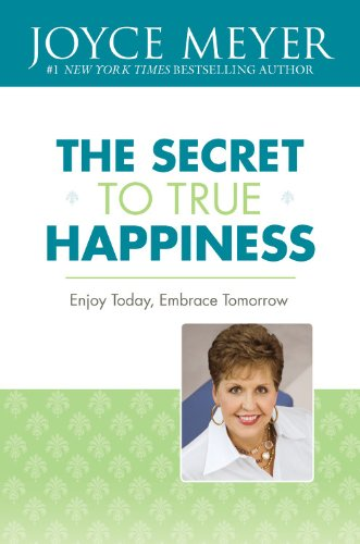 9780446507912: The Secret to True Happiness