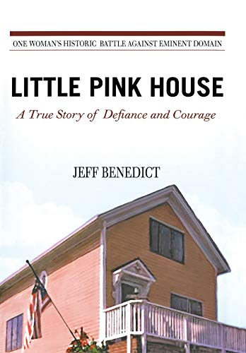 9780446508629: Little Pink House: A True Story of Defiance and Courage
