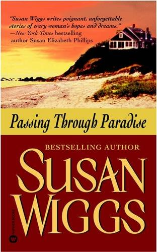 Passing Through Paradise: Wiggs, Susan