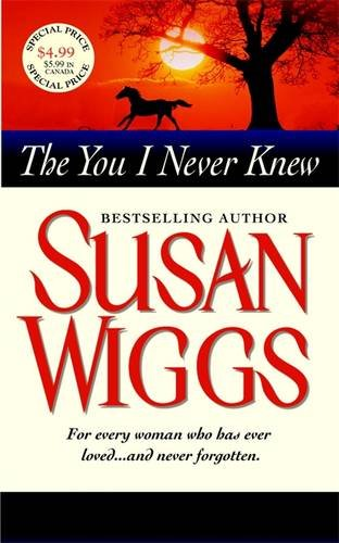 The You I Never Knew: Wiggs, Susan