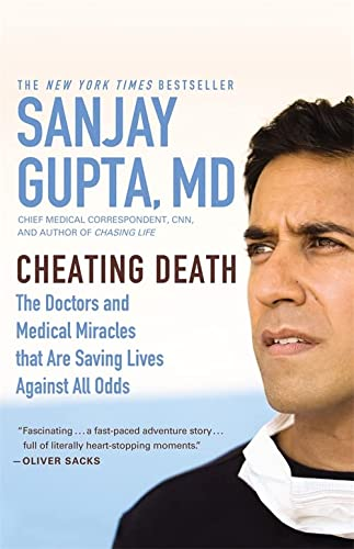 9780446508865: Cheating Death: The Doctors and Medical Miracles that Are Saving Lives Against All Odds