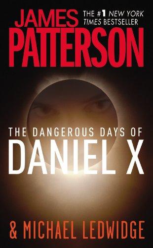 9780446509138: The Dangerous Days of Daniel X (Daniel X (1))