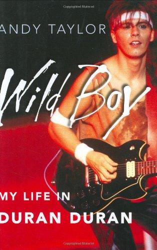 9780446509305: Wild Boy: My Life in Duran Duran