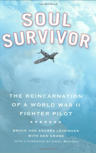 9780446509336: Soul Survivor: The Reincarnation of a World War II Fighter Pilot