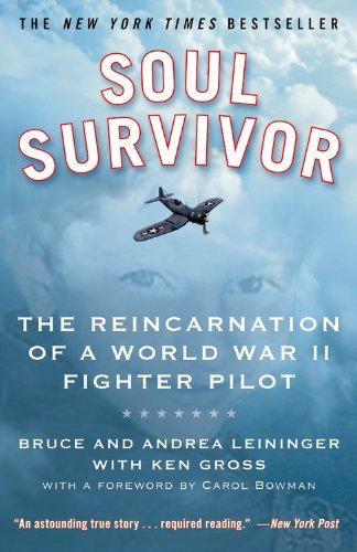 9780446509343: Soul Survivor: The Reincarnation of a World War II Fighter Pilot