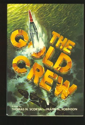 9780446512022: The Gold Crew