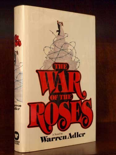 9780446512206: The War of the Roses: A Novel