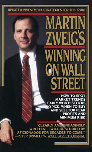 9780446512343: Martin Zweig's Winning on Wall Street
