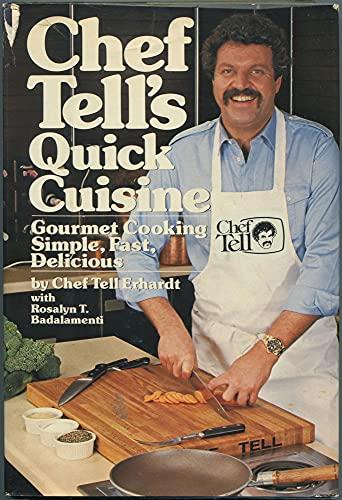 9780446512404: Chef Tells Quick Cuisine