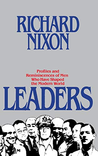9780446512497: Leaders: Profiles and Reminiscences of Men Who Have Shaped the Modern World