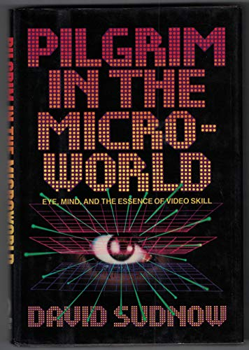 9780446512619: Pilgrim in the microworld