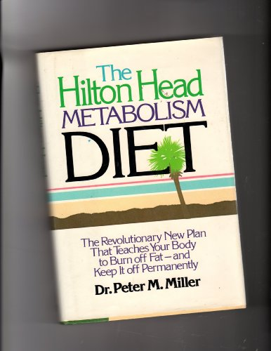 9780446512664: The Hilton Head Metabolism Diet