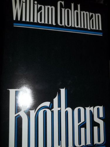 Brothers: Goldman, William