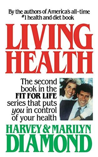 9780446512817: Living Health