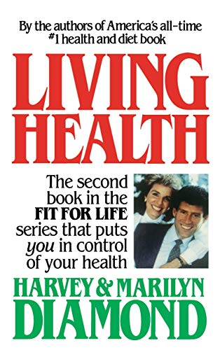 Living Health: Harvey Diamond