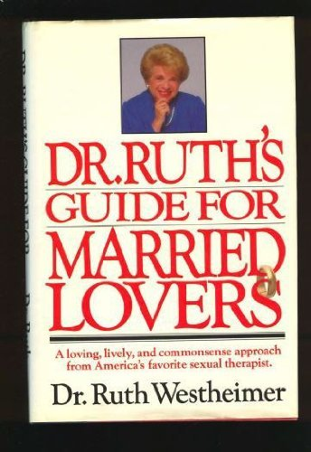 9780446512824: Dr. Ruth's Guide for Married Lovers
