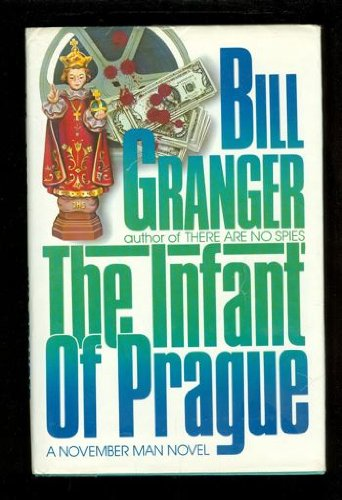 The Infant of Prague: A November Man Novel