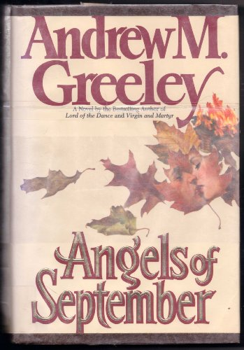 Angels of September: Greeley, Andrew W.