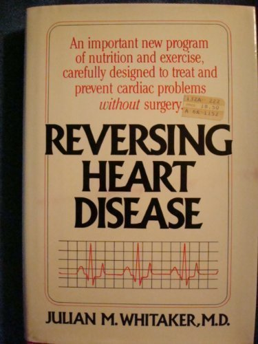 9780446512985: Reversing Heart Disease