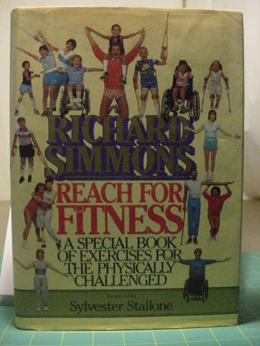 9780446513029: Reach for Fitness: A Special Book of Exercises for the Physically Challenged