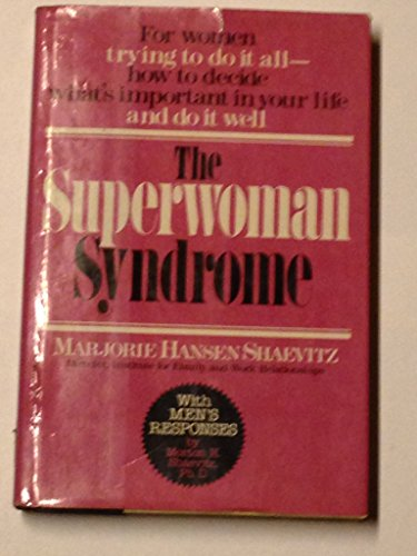 9780446513104: The Superwoman Syndrome