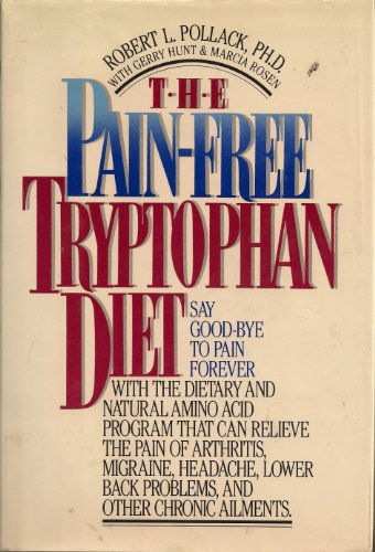 9780446513173: The Pain-Free Tryptophan Diet