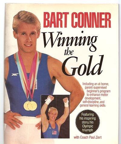 Winning the Gold: Conner, Bart; Ziert, Paul